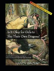 Is it Okay for Girs to Slay Dragons - Book by Nancy Binzen
