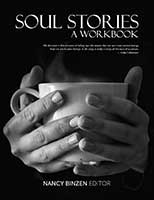 Soul Stories - A Workbook - Book by Nancy Binzen